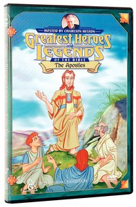 The Apostles (Greatest Heroes & Legends Of The Bible Series)