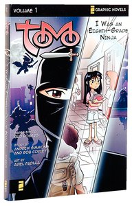 I Was An Eighth-Grade Ninja (Z Graphic Novel) (#01 in Tomo Series)