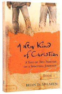 A New Kind of Christian (#01 in A New Kind Of Christian Trilogy Series)
