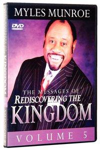 Rediscovering the Kingdom (Volume 5)