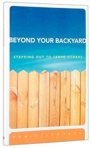 Beyond Your Backyard