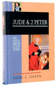 Jude & 2 Peter (Baker Exegetical Commentary On The New Testament Series)