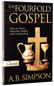The Fourfold Gospel (Pure Gold Classics Series)