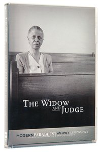 Modern Parables: Widow and Judge, the DVD (Lessons 7 & 8)