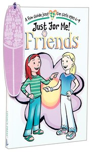Just For Me: Friends