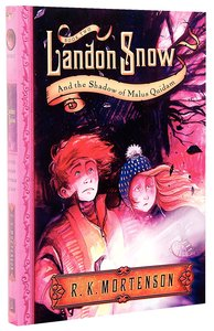 Landon Snow and the Shadows of Malus Quidam (#02 in Landon Snow Series)