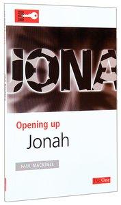 Jonah (Opening Up Series)