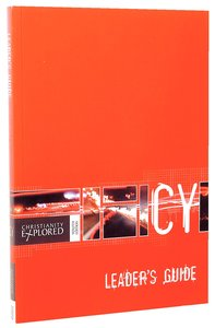 Cy: Christianity Explored (Leaders Guide)