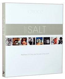 Salt: Goodness and Grace