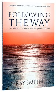 2009 Lenten Studies: Following the Way