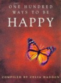 One Hundred Ways to Be Happy
