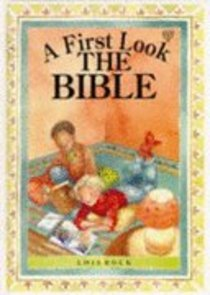 The Bible (First Look Series)