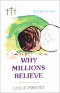 Why Millions Believe