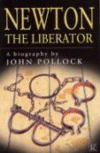 Newton: The Liberator
