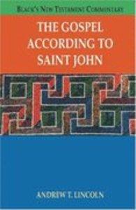 The Gospel According to Saint John (Blacks New Testament Commentary Series)