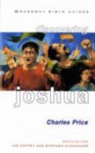 Discovering Joshua (Crossway Bible Guides Series)