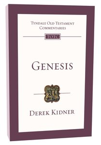 Genesis (Re-Formatted) (Tyndale Old Testament Commentary Re-issued/revised Series)