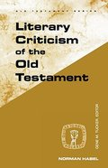 Literary Criticism of the Old Testament (Guides To Biblical Scholarship Series)