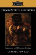 From Genesis to Chronicles (Fortress Classics In Biblical Studies Series)