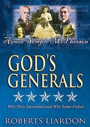 Aimee Semple Mcpherson (#07 in Gods Generals Visual Series)