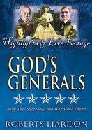 Highlights and Live Footage (#12 in Gods Generals Visual Series)