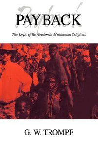 Payback Logic of Retribution in Melanesian Religions
