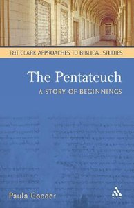 The Pentateuch (T&t Clark Approaches To Biblical Studies Series)