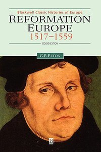 Reformation Europe 1517-1559 (2nd Edition)