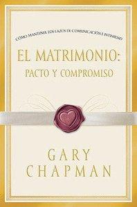 El Matrimonio (Covenant Marriage)