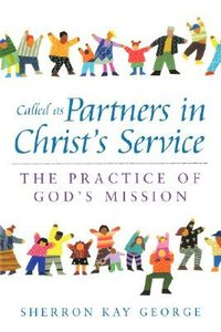 Called as Partners in Christs Service
