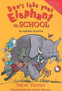 Dont Take Your Elephant to School