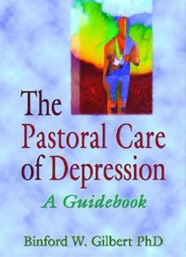 The Pastoral Care of Depression