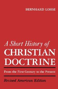 A Short History of Christian Doctrine