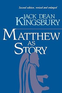 Matthew as Story (2nd Edition)