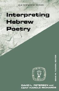 Interpreting Hebrew Poetry (Guides To Biblical Scholarship Series)