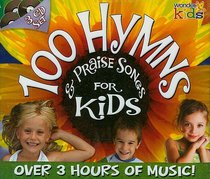 100 Hymns and Praise Songs For Kids (3 Cd Set)