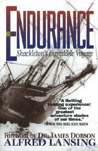 Endurance: Shackeltons Incredible Voyage