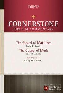 Matthew, Mark (#11 in Nlt Cornerstone Biblical Commentary Series)