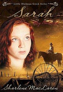 Sarah, My Beloved (#02 in Little Hickman Creek Series)