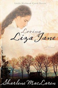 Loving Liza Jane (#01 in Little Hickman Creek Series)