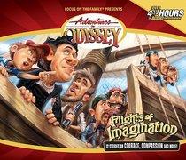 Flights of Imagination (#16 in Adventures In Odyssey Audio Series)