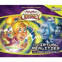 Virtual Realities (#33 in Adventures In Odyssey Audio Series)
