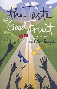 The Taste of Good Fruit