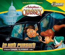In Hot Pursuit (#41 in Adventures In Odyssey Audio Series)