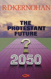 Protestant Future ,The