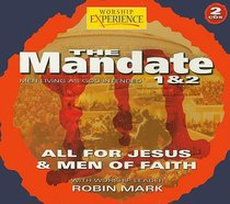 Mandate - All For Jesus/Men of Faith (Boxed 2 CD Set) (Worship Experience Series)
