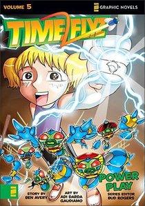 Power Play (Z Graphic Novel) (#05 in Timeflyz Series)