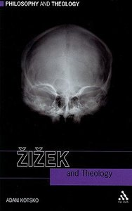 Zizek and Theology (Philosophy And Theology Series)