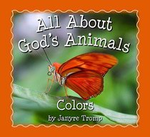 All About Gods Animals: Colors