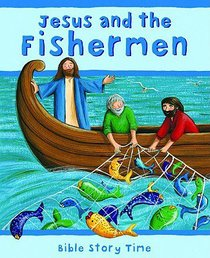 Jesus and the Fisherman (Bible Story Time New Testament Series)